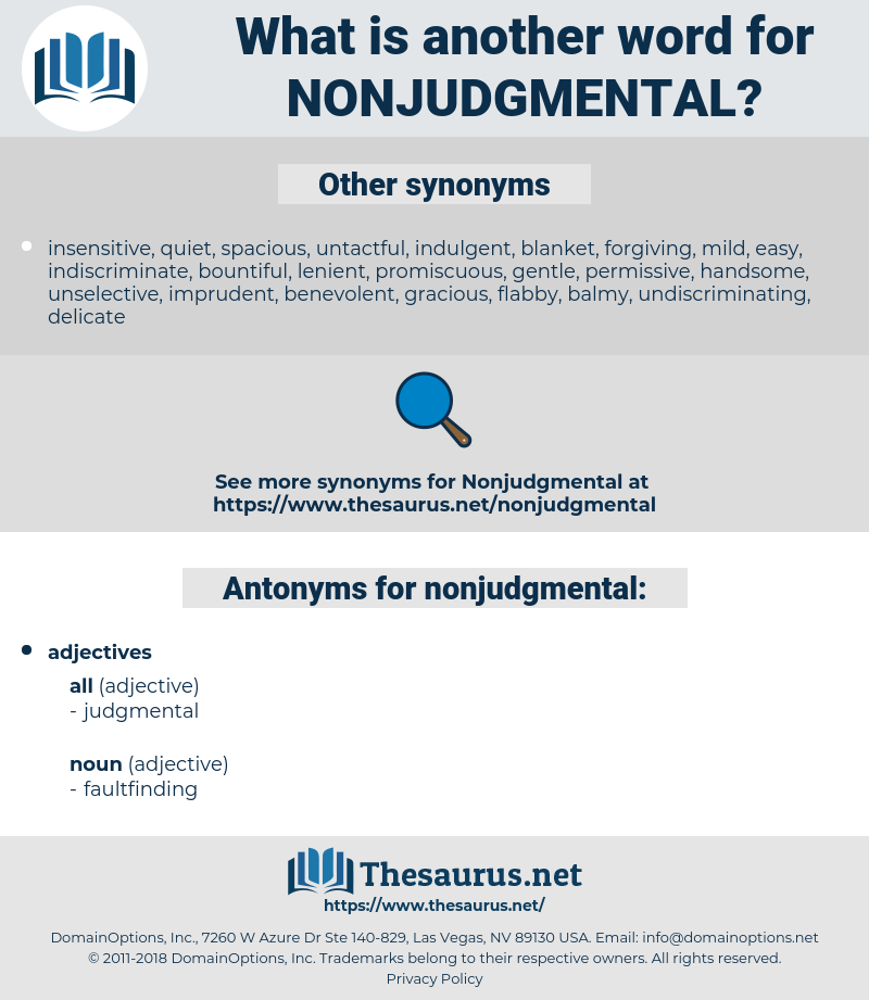 nonjudgmental, synonym nonjudgmental, another word for nonjudgmental, words like nonjudgmental, thesaurus nonjudgmental