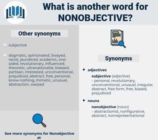 nonobjective, synonym nonobjective, another word for nonobjective, words like nonobjective, thesaurus nonobjective