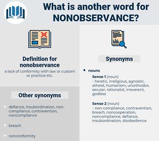 nonobservance, synonym nonobservance, another word for nonobservance, words like nonobservance, thesaurus nonobservance