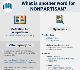 nonpartisan, synonym nonpartisan, another word for nonpartisan, words like nonpartisan, thesaurus nonpartisan