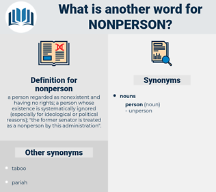 nonperson, synonym nonperson, another word for nonperson, words like nonperson, thesaurus nonperson