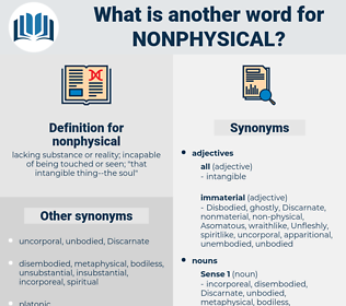 nonphysical, synonym nonphysical, another word for nonphysical, words like nonphysical, thesaurus nonphysical