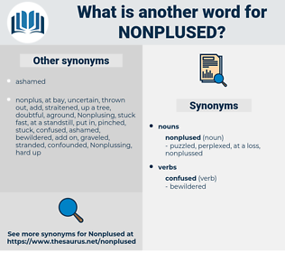nonplused, synonym nonplused, another word for nonplused, words like nonplused, thesaurus nonplused