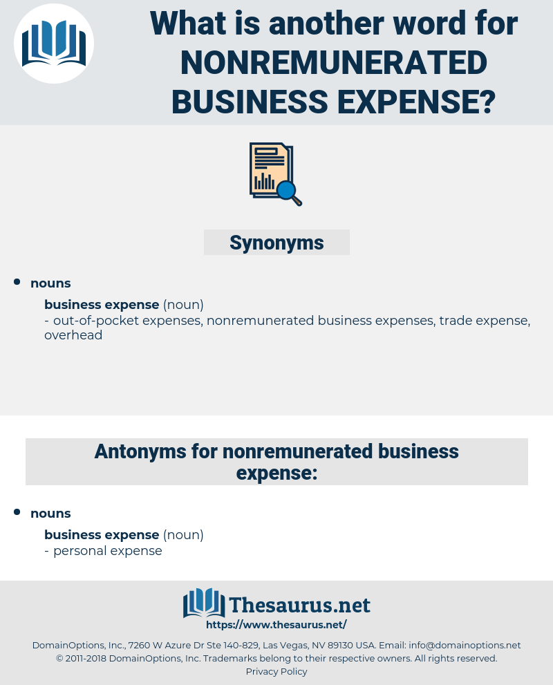 nonremunerated business expense, synonym nonremunerated business expense, another word for nonremunerated business expense, words like nonremunerated business expense, thesaurus nonremunerated business expense