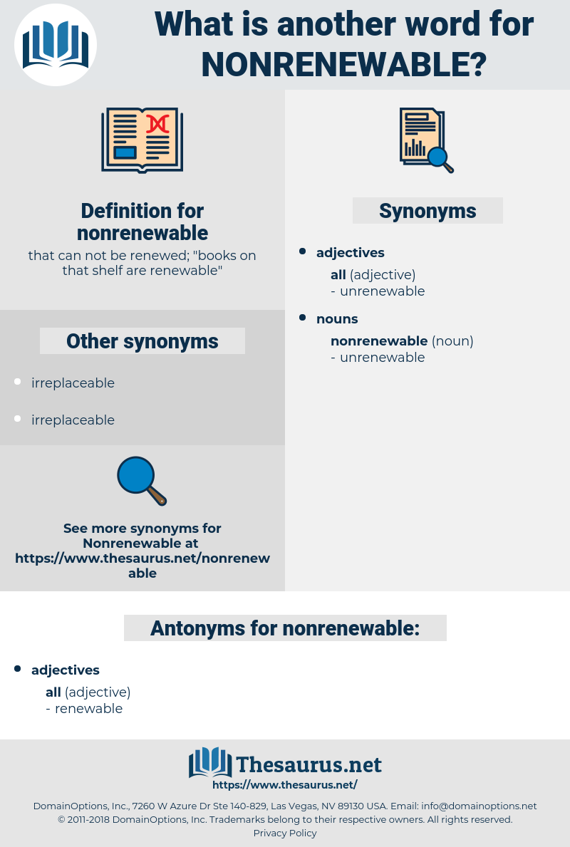nonrenewable, synonym nonrenewable, another word for nonrenewable, words like nonrenewable, thesaurus nonrenewable
