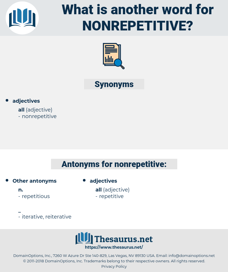 nonrepetitive, synonym nonrepetitive, another word for nonrepetitive, words like nonrepetitive, thesaurus nonrepetitive