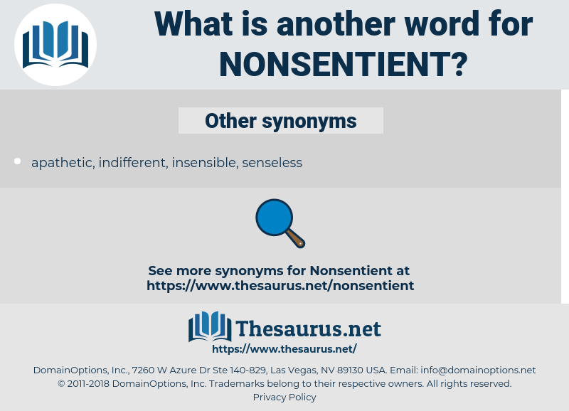 nonsentient, synonym nonsentient, another word for nonsentient, words like nonsentient, thesaurus nonsentient
