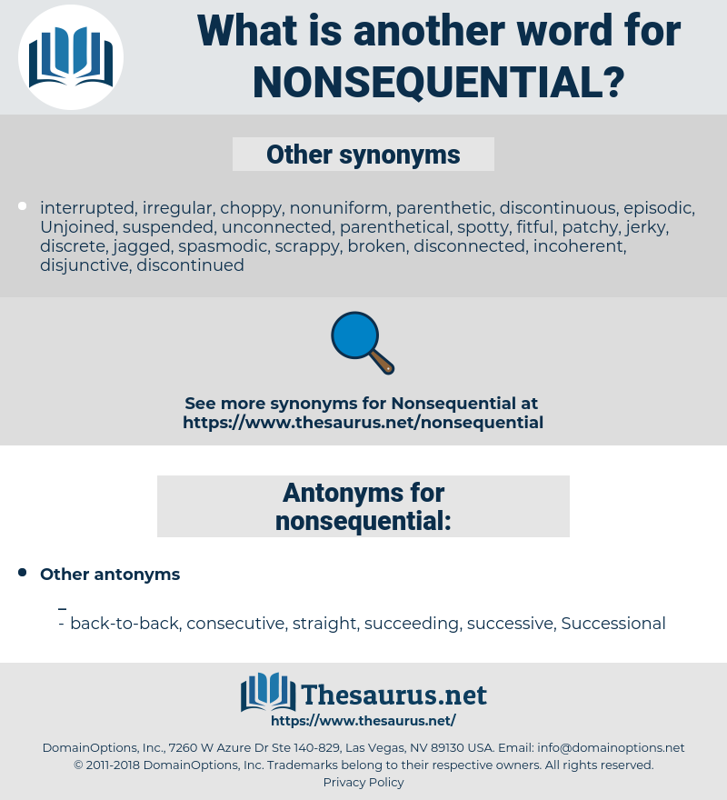 nonsequential, synonym nonsequential, another word for nonsequential, words like nonsequential, thesaurus nonsequential