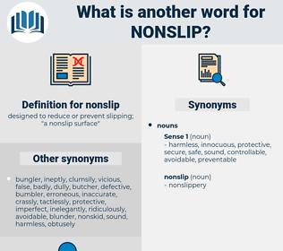 nonslip, synonym nonslip, another word for nonslip, words like nonslip, thesaurus nonslip