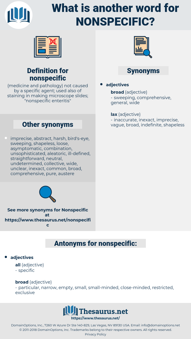 nonspecific, synonym nonspecific, another word for nonspecific, words like nonspecific, thesaurus nonspecific