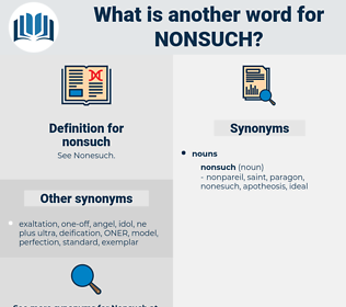 nonsuch, synonym nonsuch, another word for nonsuch, words like nonsuch, thesaurus nonsuch