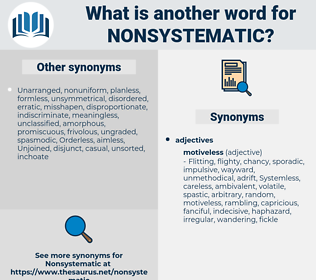 nonsystematic, synonym nonsystematic, another word for nonsystematic, words like nonsystematic, thesaurus nonsystematic