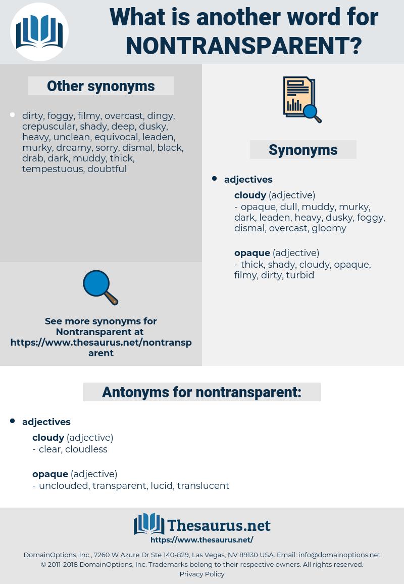 nontransparent, synonym nontransparent, another word for nontransparent, words like nontransparent, thesaurus nontransparent