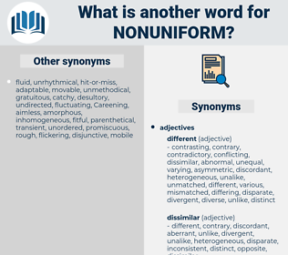 nonuniform, synonym nonuniform, another word for nonuniform, words like nonuniform, thesaurus nonuniform