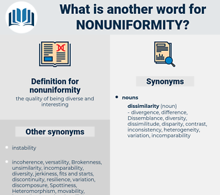 nonuniformity, synonym nonuniformity, another word for nonuniformity, words like nonuniformity, thesaurus nonuniformity