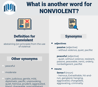 nonviolent, synonym nonviolent, another word for nonviolent, words like nonviolent, thesaurus nonviolent