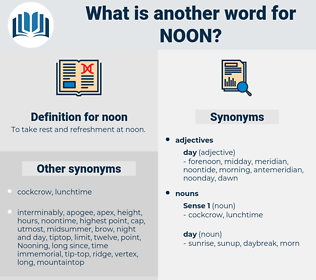 noon, synonym noon, another word for noon, words like noon, thesaurus noon