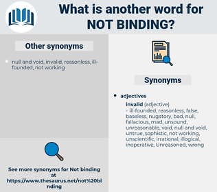 not binding, synonym not binding, another word for not binding, words like not binding, thesaurus not binding