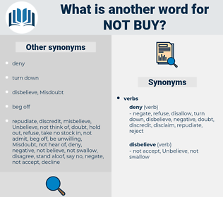 not buy, synonym not buy, another word for not buy, words like not buy, thesaurus not buy