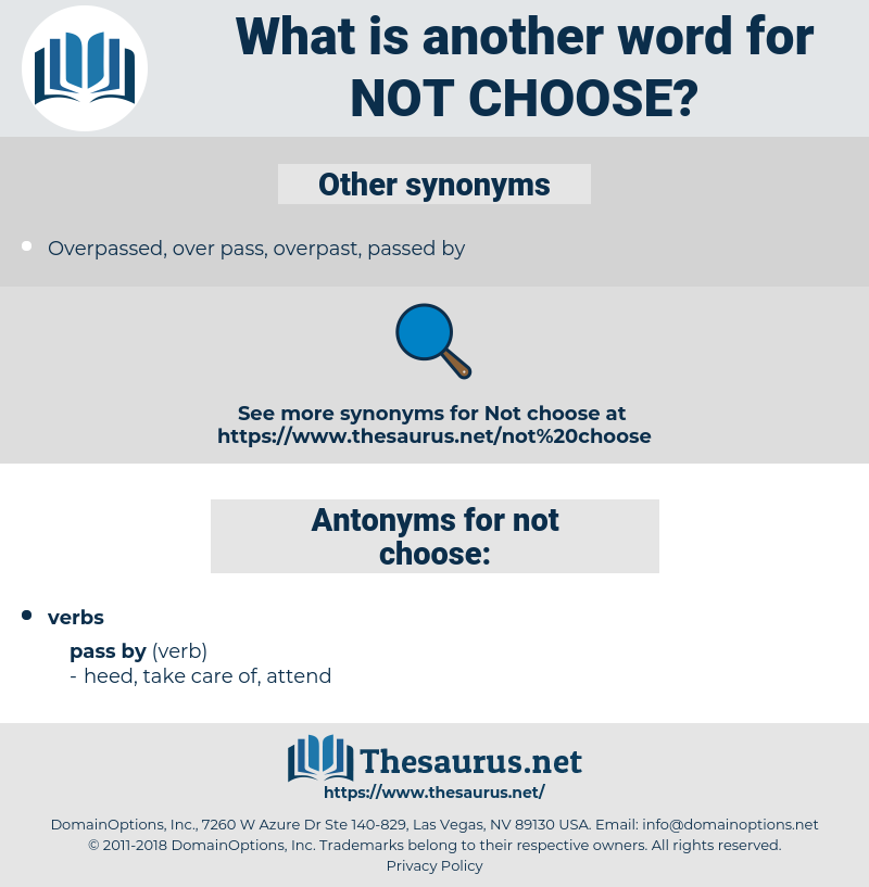 not choose, synonym not choose, another word for not choose, words like not choose, thesaurus not choose