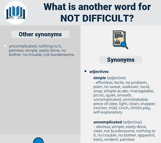 not difficult, synonym not difficult, another word for not difficult, words like not difficult, thesaurus not difficult