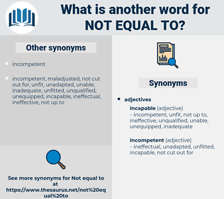 not equal to, synonym not equal to, another word for not equal to, words like not equal to, thesaurus not equal to