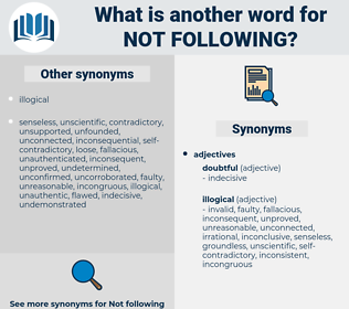 not following, synonym not following, another word for not following, words like not following, thesaurus not following