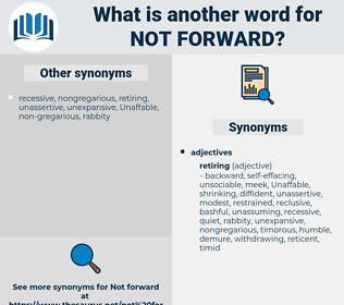 not forward, synonym not forward, another word for not forward, words like not forward, thesaurus not forward