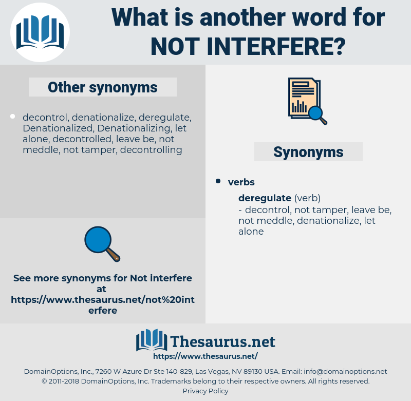 not interfere, synonym not interfere, another word for not interfere, words like not interfere, thesaurus not interfere
