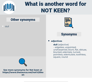 not keen, synonym not keen, another word for not keen, words like not keen, thesaurus not keen