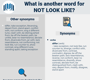 not look like, synonym not look like, another word for not look like, words like not look like, thesaurus not look like