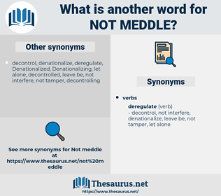 not meddle, synonym not meddle, another word for not meddle, words like not meddle, thesaurus not meddle
