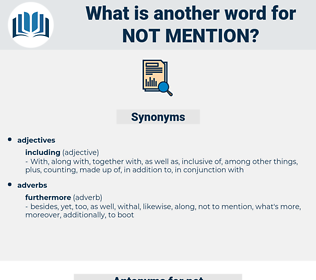 not mention, synonym not mention, another word for not mention, words like not mention, thesaurus not mention