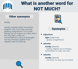 not much, synonym not much, another word for not much, words like not much, thesaurus not much