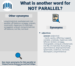 not parallel, synonym not parallel, another word for not parallel, words like not parallel, thesaurus not parallel