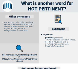 not pertinent, synonym not pertinent, another word for not pertinent, words like not pertinent, thesaurus not pertinent