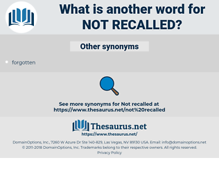 not recalled, synonym not recalled, another word for not recalled, words like not recalled, thesaurus not recalled