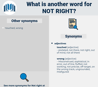 not right, synonym not right, another word for not right, words like not right, thesaurus not right