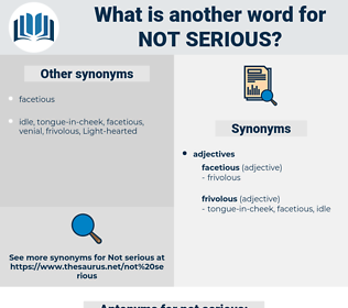 not serious, synonym not serious, another word for not serious, words like not serious, thesaurus not serious