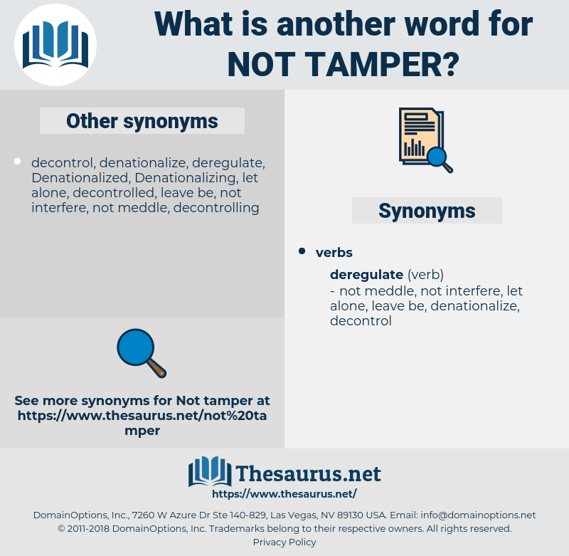 not tamper, synonym not tamper, another word for not tamper, words like not tamper, thesaurus not tamper