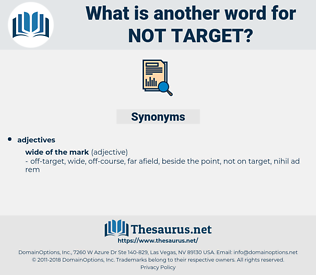 not target, synonym not target, another word for not target, words like not target, thesaurus not target