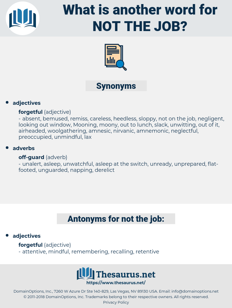 not the job, synonym not the job, another word for not the job, words like not the job, thesaurus not the job
