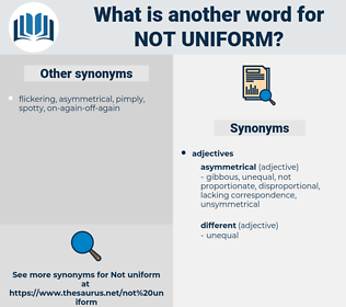 not uniform, synonym not uniform, another word for not uniform, words like not uniform, thesaurus not uniform