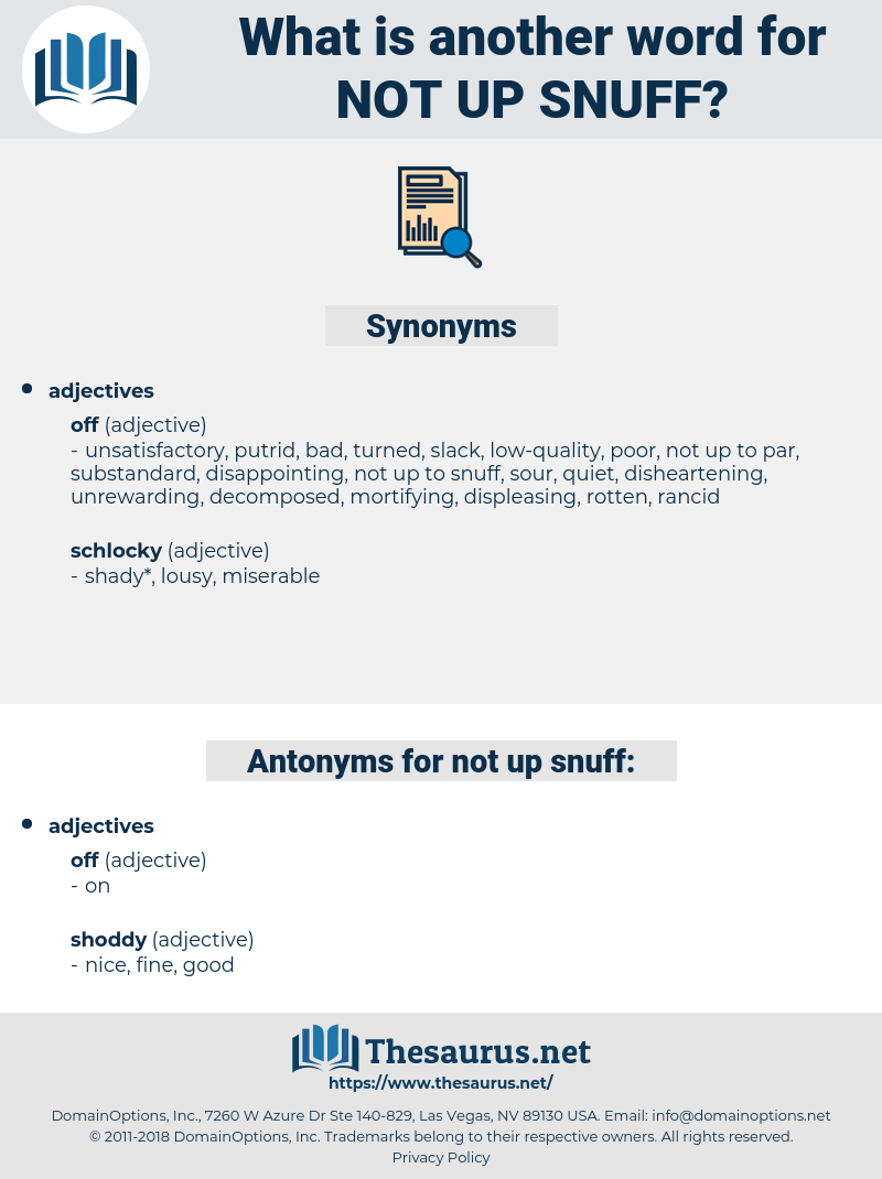 not up snuff, synonym not up snuff, another word for not up snuff, words like not up snuff, thesaurus not up snuff