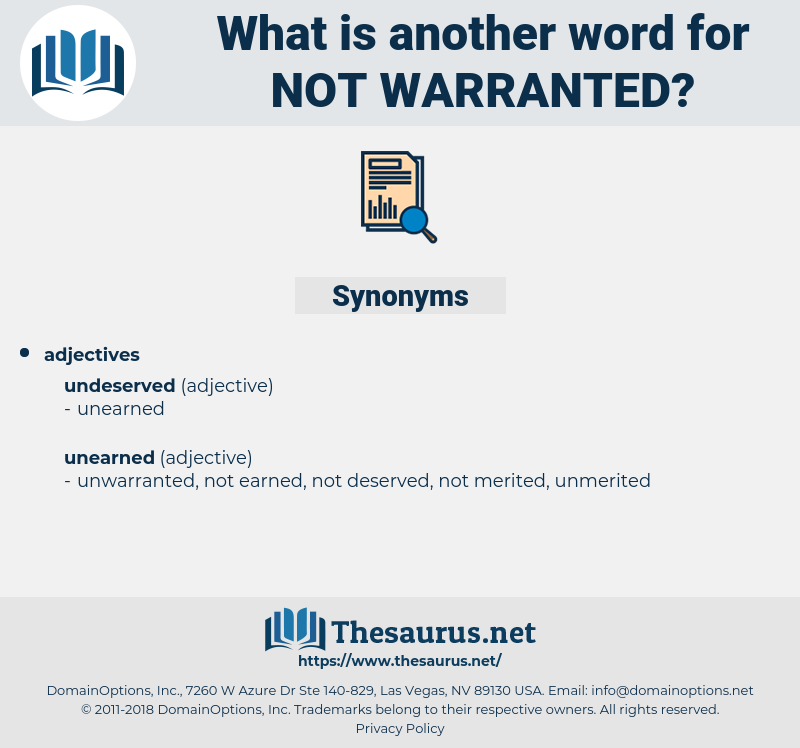 not warranted, synonym not warranted, another word for not warranted, words like not warranted, thesaurus not warranted