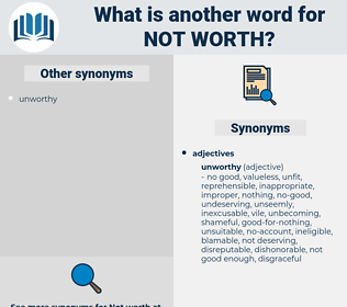 not worth, synonym not worth, another word for not worth, words like not worth, thesaurus not worth
