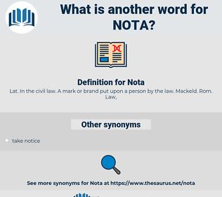 Nota, synonym Nota, another word for Nota, words like Nota, thesaurus Nota
