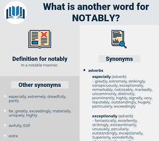 notably, synonym notably, another word for notably, words like notably, thesaurus notably