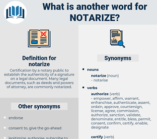 notarize, synonym notarize, another word for notarize, words like notarize, thesaurus notarize