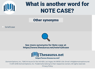 note case, synonym note case, another word for note case, words like note case, thesaurus note case